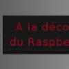 A la découverte du Raspberry Pi !!
