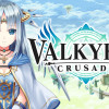 Casual Gamer – Valkyrie Crusade pour iOS et Android