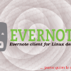 Everpad – Client Evernote pour GNU/Linux !